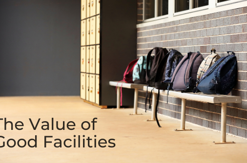 The Value of Good Facilities